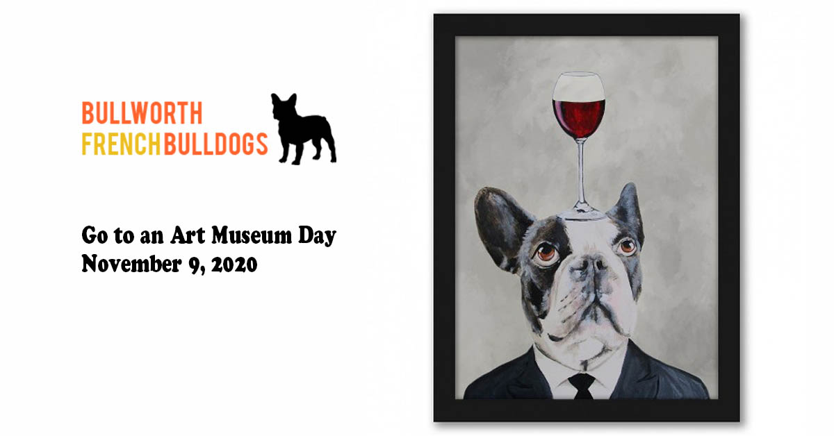 Go to an Art Museum Day – November 9